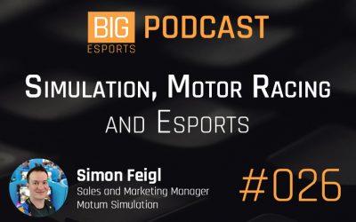 #026 – Simulation, Motor Racing & Esports