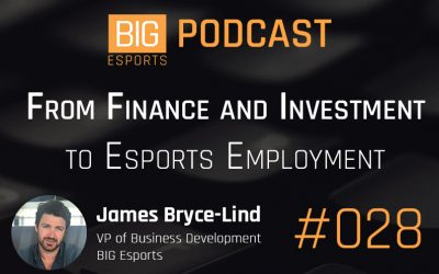 #028 – From Finance and Investments to Esports Employment