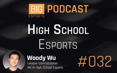 #032 – High School Esports