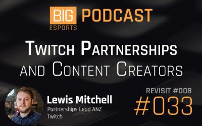 #033 – Twitch Partnerships and Content Creation