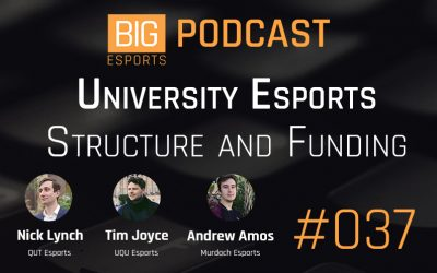 #037 – University Esports, Structure and Funding