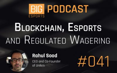 #041 – Blockchain, Esports and Regulated Wagering