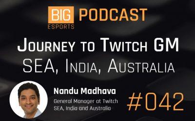 #042 – Journey to Twitch GM (SEA, India, Australia)