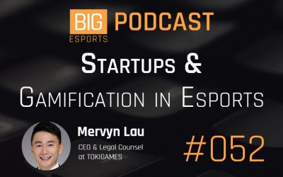 #052 – Startups and Gamification in Esports with Mervyn Lau – CEO of TOKIGAMES