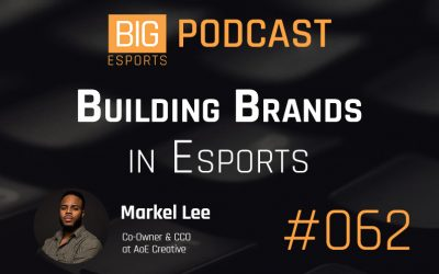 #062 – Building Brands in Esports with Markel Lee – Co-Owner & CCO at AoE Creative
