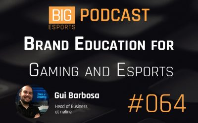 #064 – Brand Education for Gaming and Esports with Gui Barbosa – Head of Business at nøline