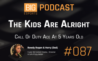 #87 – The Kids Are Alright. Call Of Duty Ace At 5 Years Old – With Rowdy Rogan And Harry (Dad) – 5 Year Old Content Creator, Streamer And Call Of Duty Gamer